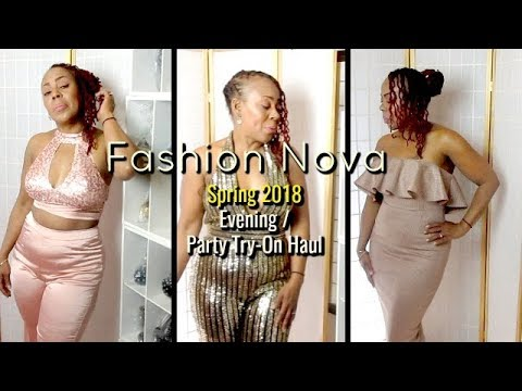 Fashion Nova Spring 2018 EVENING & PARTY WEAR Haul