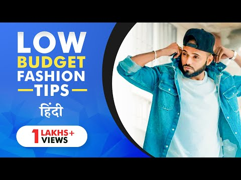 5 Low Budget Fashion Tricks | Instantly Look Stylish Without Effort | Be Ghent | Rishi Arora