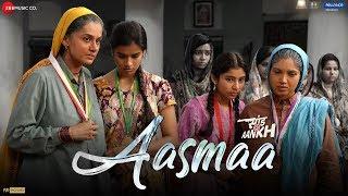 Aasmaa - Saand Ki Aankh | Bhumi P, Taapsee P | Vishal Mishra Ft. Asha Bhosle | Raj S | Tushar H
