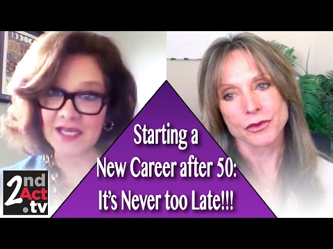 Advice on Living a Fulfilled Life and Starting a New Career after 50!