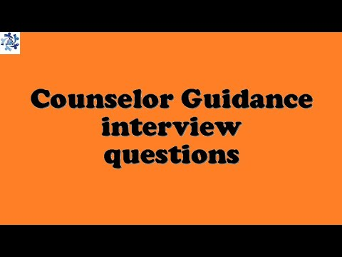 Counselor Guidance interview questions