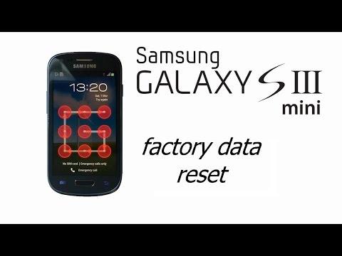 Galaxy S III mini, i8190 - Hard , Factory Reset, Screen Lock, Password Removal
