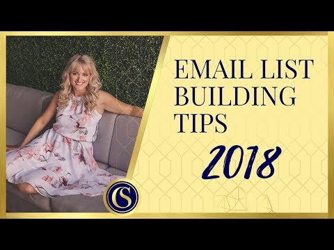 EMAIL LIST BUILDING TIPS 2018
