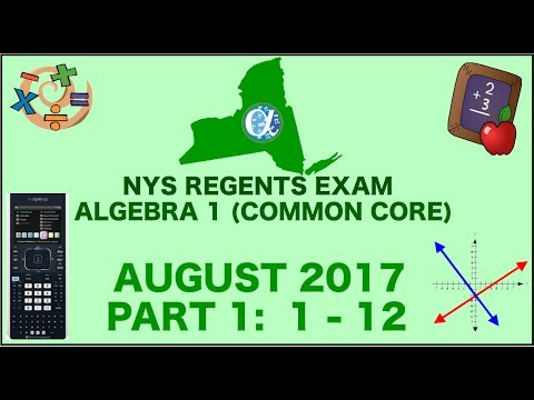 NYS Algebra 1 [Common Core] August 2017 Regents Exam || Part 1 #'s 1-12 ANSWERS