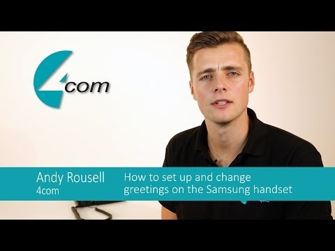 How to set up and change voicemail greetings on a Samsung business phone