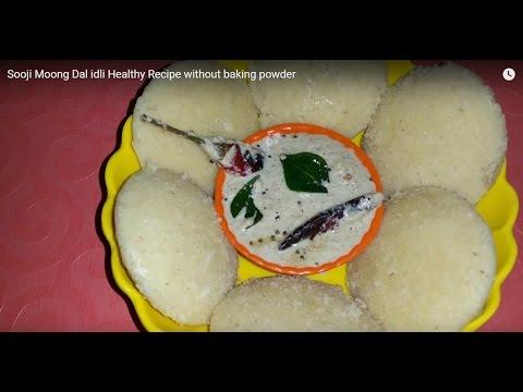 Sooji Moong Dal idli without Baking Soda