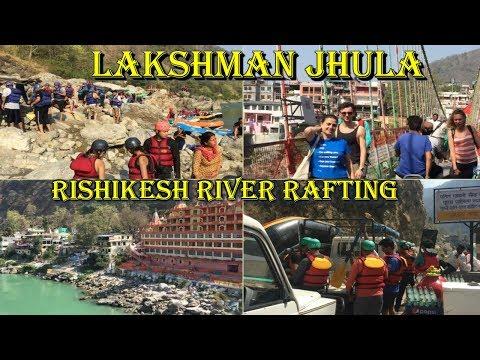 Things To Do/See    Rishikesh. Lakshman Jhula. (River Rafting Adventure)  Neelkanth Mahadev temple