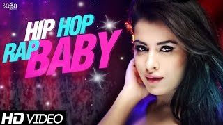 "New Songs 2015 - Hip Hop Rap Baby ""Amjay Feat. Sara Gurpal & Envie Sharma""- New Hindi Songs 2015"