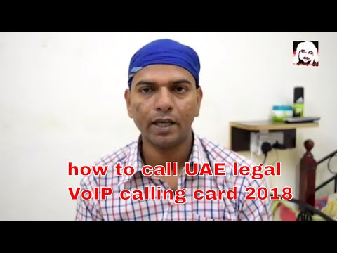 UAE legal VoIP Call in your own country    Don't use Those apps and calling card this is ban in UAE