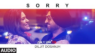 Sorry Full Audio Song    CON.FI.DEN.TIAL   Diljit Dosanjh   Latest Song 2018