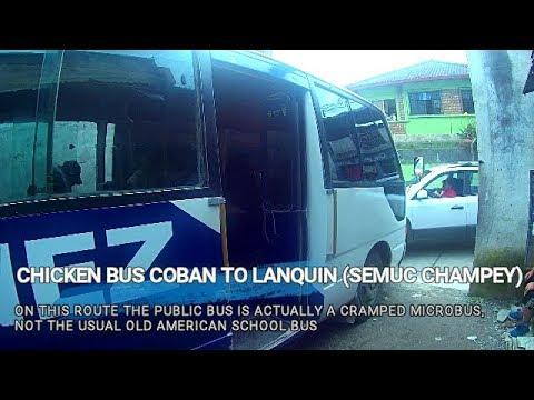 Chicken Bus Coban to Lanquin (Semuc Champey), Guatemala