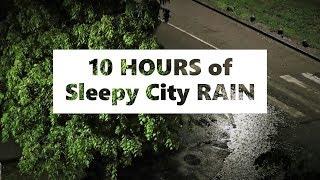 Download 10 HOURS of SLEEPY city RAIN   For Relaxation, Deep Sleep, Insomnia, Meditation, Study Video