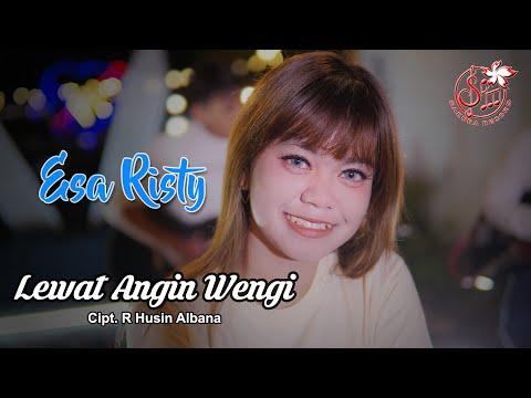 Download Lagu Esa Risty Lewat Angin Wengi Mp3