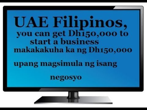 UAE Filipinos, you can get Dh150,000 to start a business
