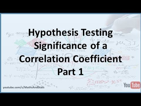 Hypothesis Testing by Hand: The Significance of a Correlation Coefficient - Part 1