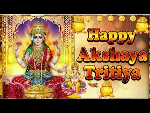 Happy Akshaya Tritiya 2018 Wishes| WhatsApp Status |Akshaya Tritiya Greetings|Wishes|Images Video|