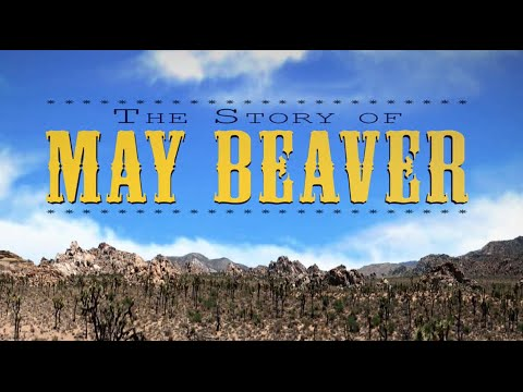 The Story Of May Beaver