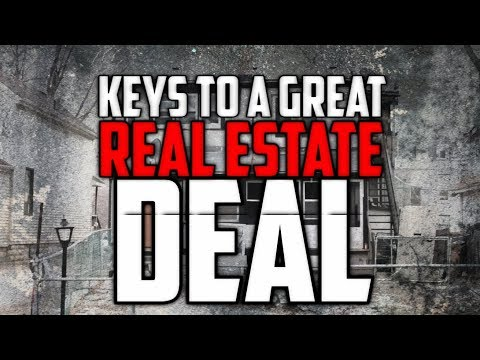 What makes a Great Real Estate Deal? How to Find Good Real Estate Deals