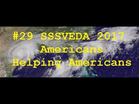 #29 SSSVEDA 2017 AUG Hurricane Harvey Americans