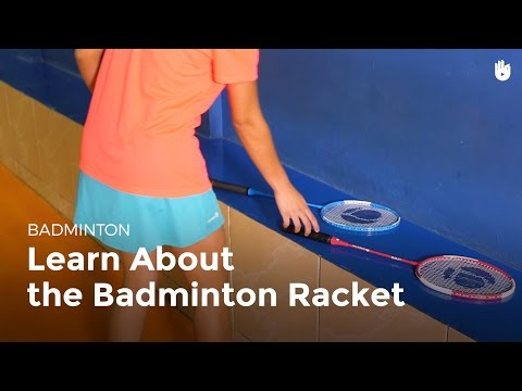 Racket: the Different Parts | Badminton