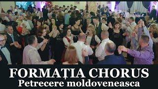 Melodii Populare Moldovenesti Formatia Chorus Petrecere 2016