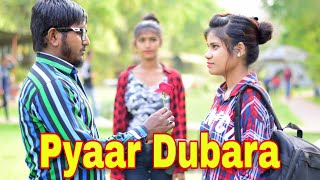 Pyaar Dubara | Kaun tujhe Yu pyaar karega | heart touching | Sad Love Story | Silchar Youth