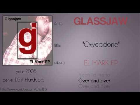 Glassjaw - Oxycodone (synced lyrics)