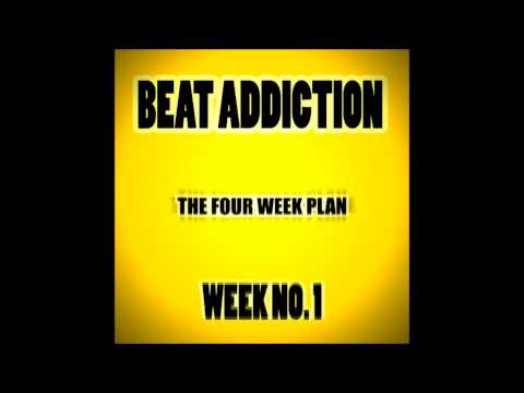 Hypnosis For Beating Addiction - Week 1 ('The First Step') - Four Week Plan  - **READ DESCRIPTION**