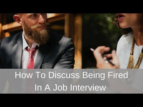 How To Discuss Being Fired In A Job Interview With Michelle Tillis Lederman and About.com