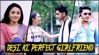 DESI KI PERFECT GIRLFRIEND || Rachit Rojha