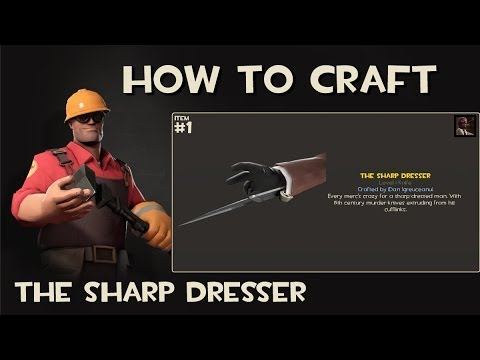 Team Fortress 2 - How to craft - The Sharp Dresser