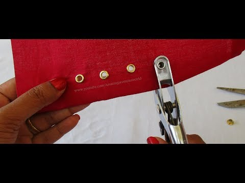 How to Fix / Install an eyelets on Fabrics ( Grommers)