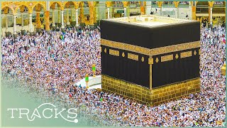 The Sacred City of Mecca: Have We Got It Wrong? | TRACKS