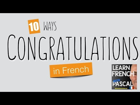 10 ways congratulating in french