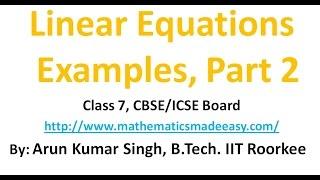 Linear Equation Examples Part 2 class 7 CBSE ICSE Board (Hindi)