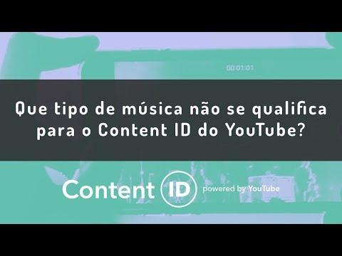 Que tipo de música não se qualifica para o Content ID do YouTube?
