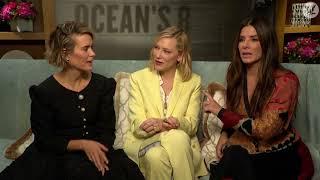 Sandra Bullock and Sarah Paulson explain why Cate Blanchett is the coolest Ocean