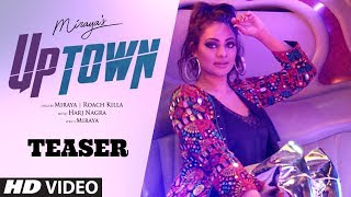 Song Teaser ► Miraya: UpTown | Roach Killa | Harj Nagra | Releasing on 21 September