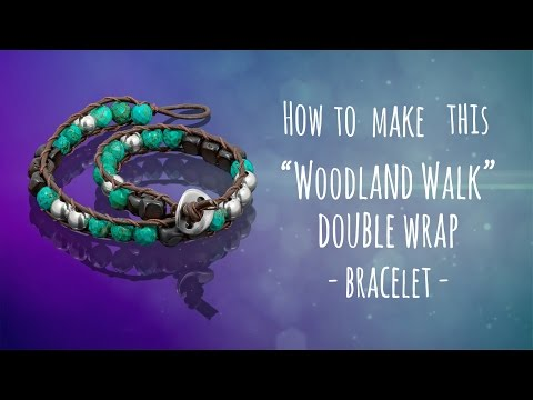 Learn to make this simple woodland walk double wrap bracelet