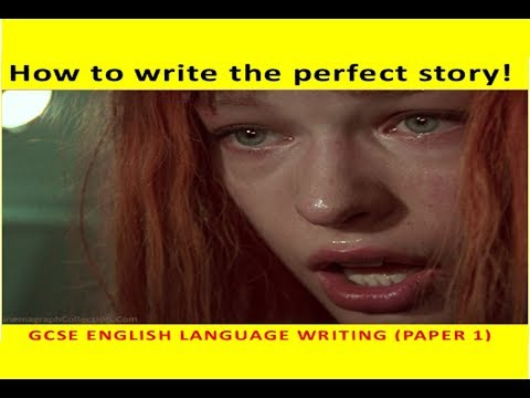 9-1 GCSE English Language: how to write the perfect narrative (short story)