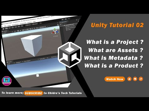 Unity Essentials Tutorial 02 - What is Project ?