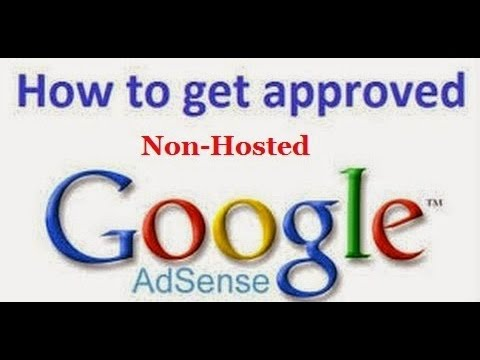 How To Create Fully Approved Non-Hosted Google AdSense Account in Simple Steps