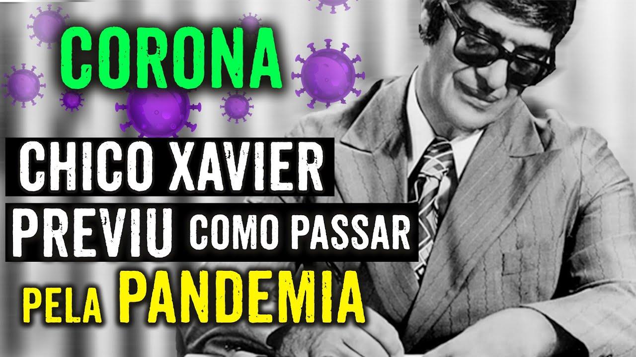 CHICO XAVIER ENSINOU A PASSAR POR ESSA PANDEMIA - WILLIAM SANCHES