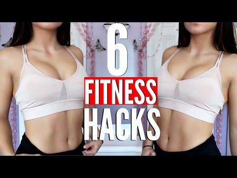 6 FITNESS HACKS You Need To Know To Get a HOT BODY !