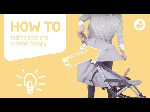 Maxi-Cosi | Laika stroller | How to recline seat and extend canopy