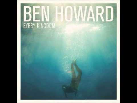 Keep Your Head Up - Ben Howard (Every Kingdom (Deluxe Edition))