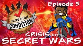 Download Episode 5: Comics — Crisis on Secret Wars Video