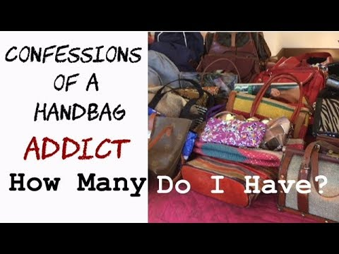 Confessions of A Handbag Addict | TIME TO PURGE!