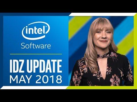 Intel® Developer Zone Update | May 2018 | Intel Software
