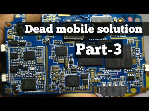 How to repair a dead mobile phone   part 3    Explained in hindi